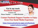 Contact Facebook Support Number to Enjoy Error Free Social M