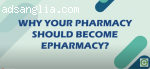 Why Should Your Pharmacy Become ePharmacy�?